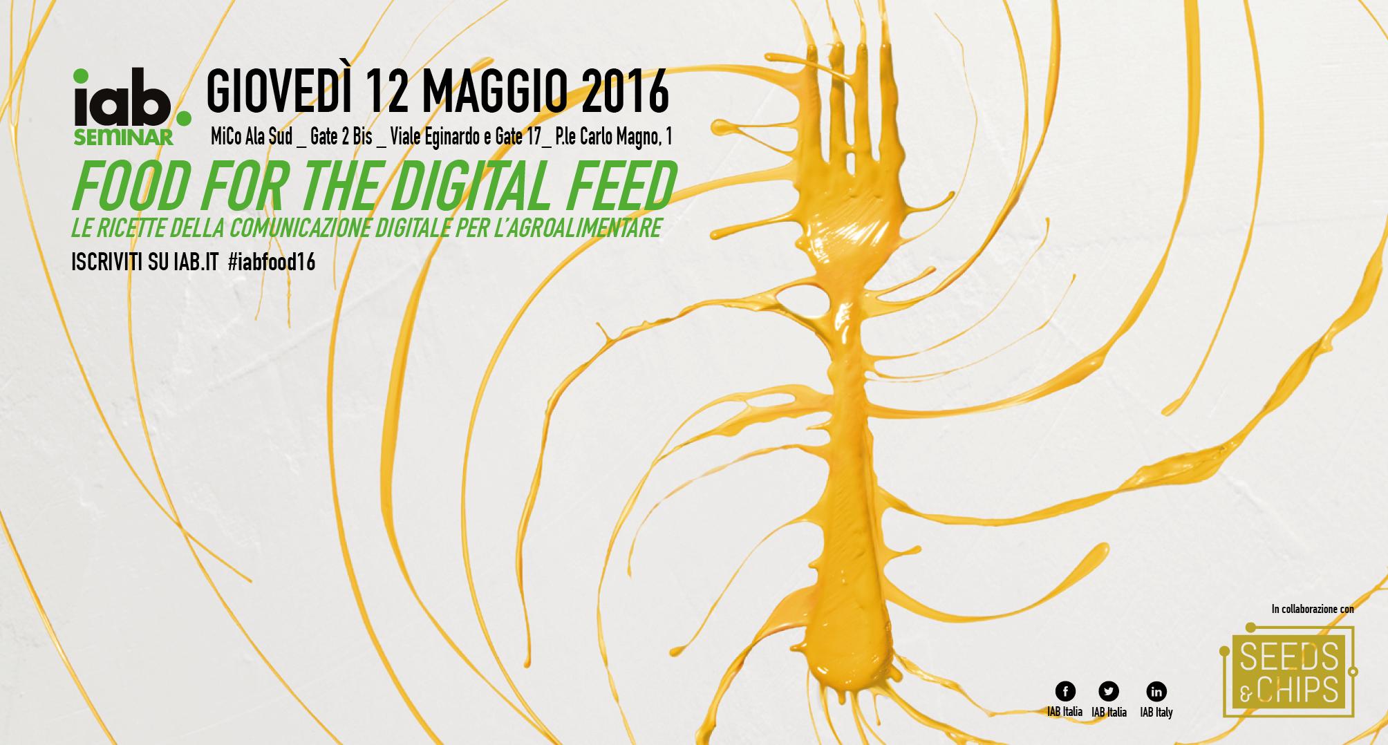"""IAB Italia presentail seminar verticale """"Food For The Digital Feed"""" dedicato al connubio tra cibo e comunicazione digitale"""