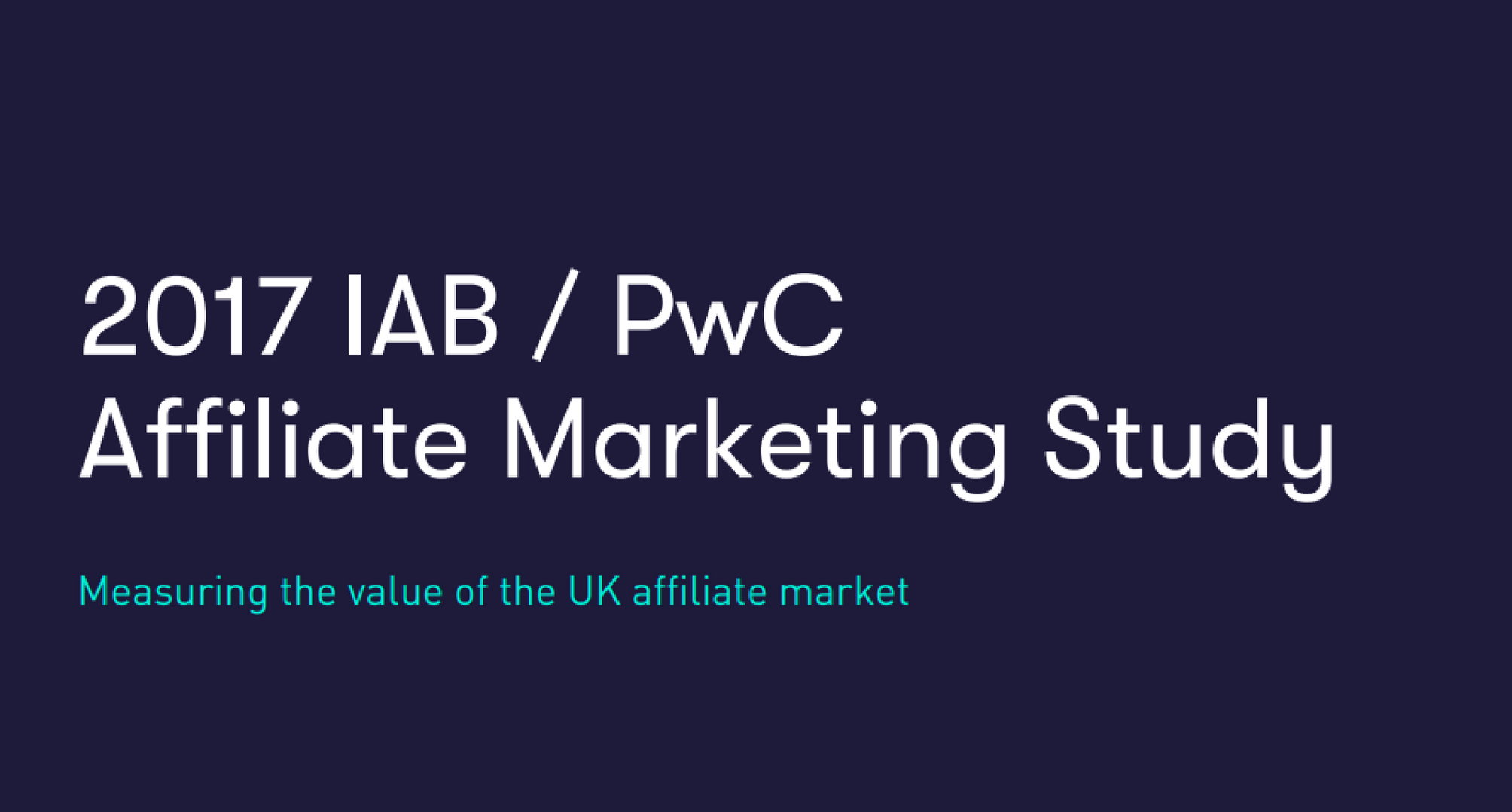 IAB UK e PwC pubblicano uno studio sull'Affiliate Marketing