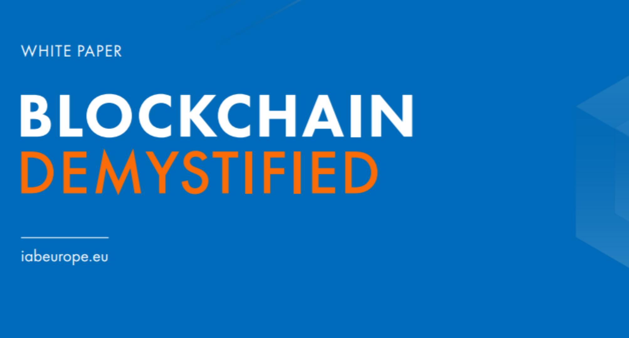 Blockchain Demystified, scarica il nuovo white paper di IAB Europe