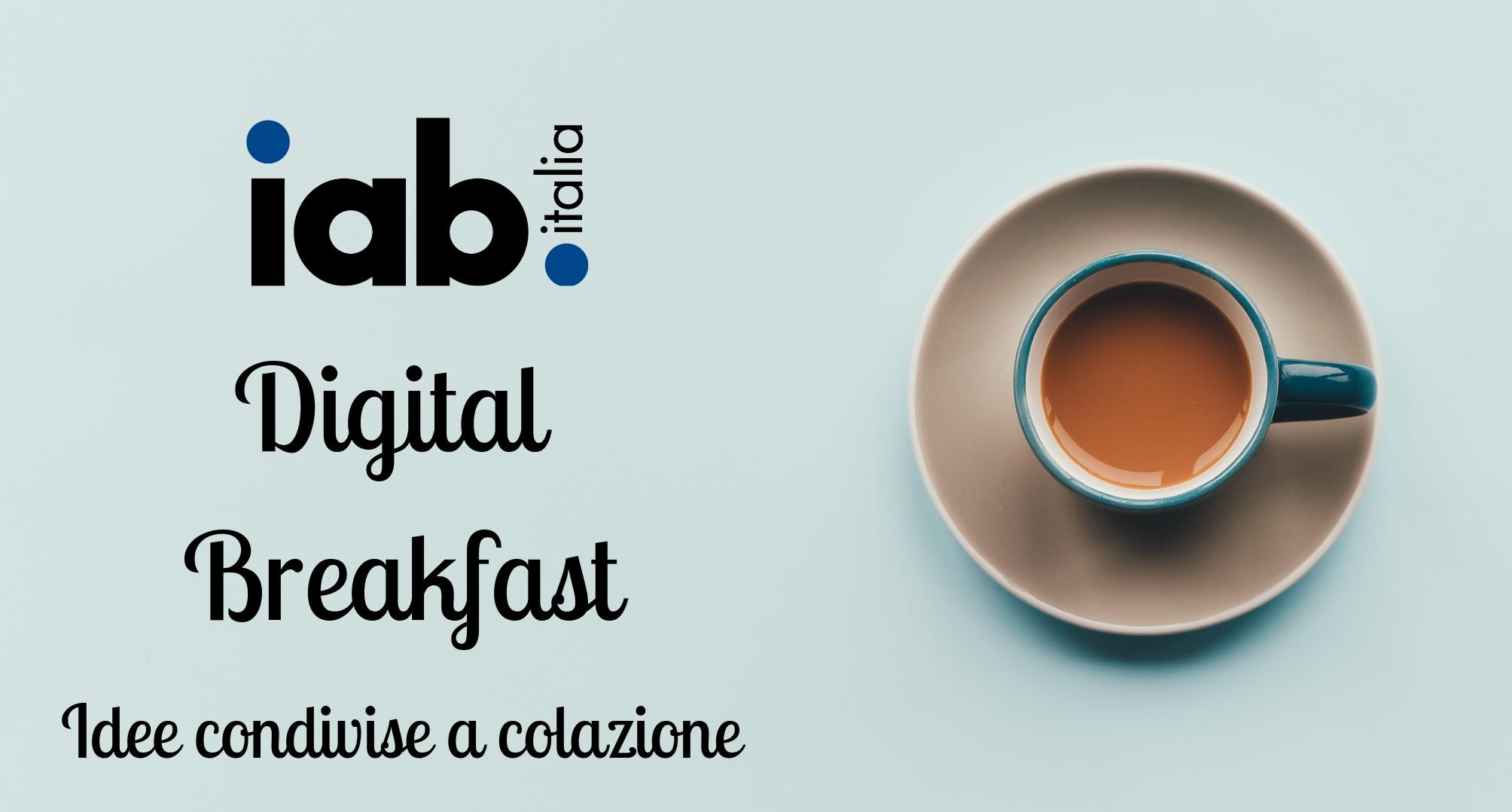 Nuovo appuntamento per i Soci con IAB Digital Breakfast: scopri l'agenda del 2 luglio