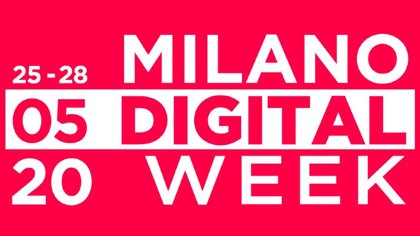 La Milano Digital Week si sposta al 25-28 maggio